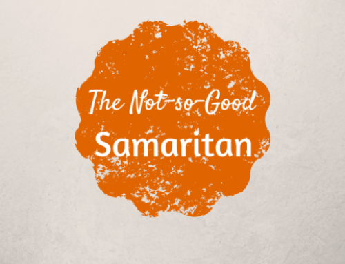 The Not So Good Samaritan